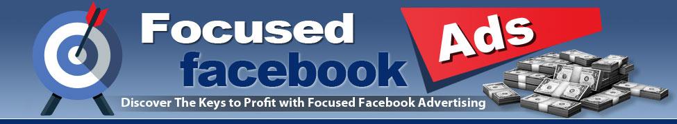 Focused Facebook Ads